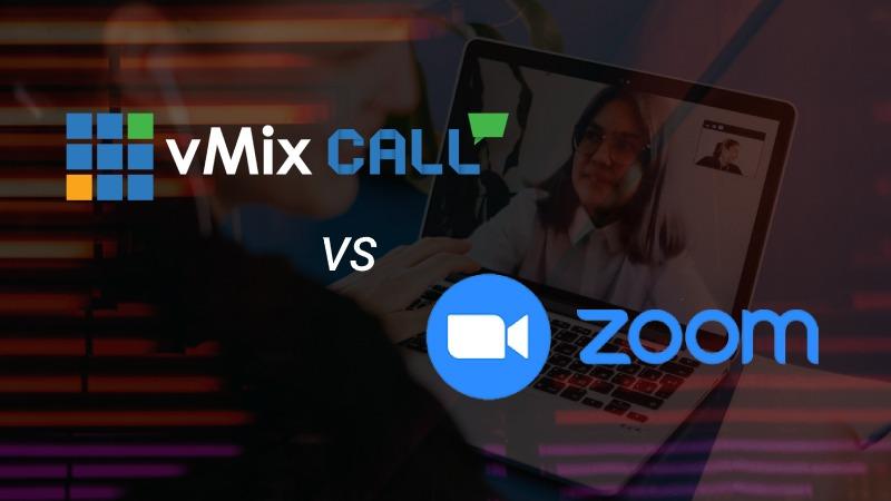vmix call vs zoom